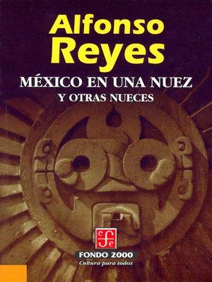 cover image of México en una nuez y otras nueces