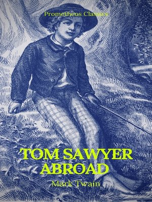cover image of Tom Sawyer Abroad (Prometheus Classics)