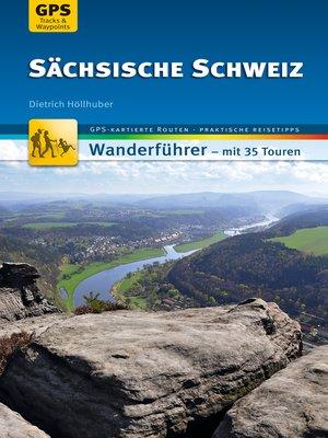 cover image of Sächsische Schweiz Wanderführer Michael Müller Verlag