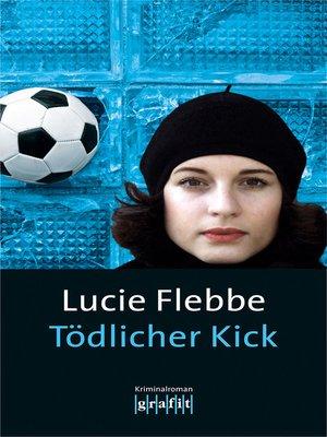 cover image of Tödlicher Kick