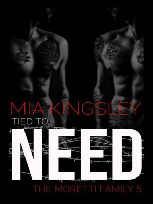 cover image of Tied to Need