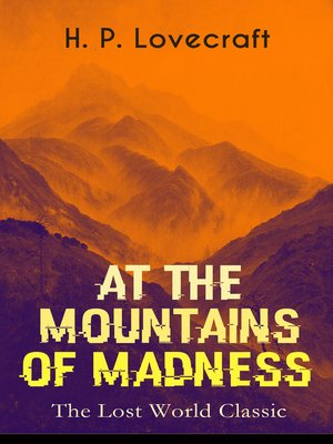cover image of At the Mountains of Madness (The Lost World Classic)