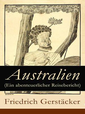 cover image of Australien (Ein abenteuerlicher Reisebericht)