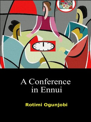 cover image of A Conference in Ennui