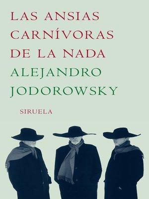 cover image of Las ansias carnívoras de la nada