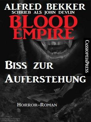 cover image of John Devlin, Blood Empire--Biss zur Auferstehung