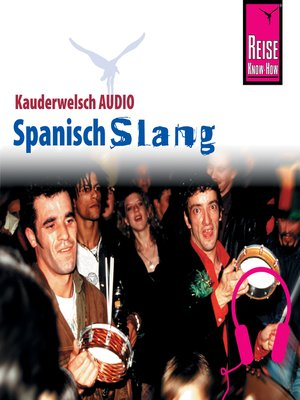 cover image of Reise Know-How Kauderwelsch AUDIO Spanisch Slang