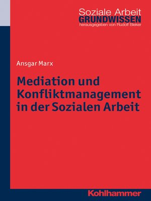 cover image of Mediation und Konfliktmanagement in der Sozialen Arbeit