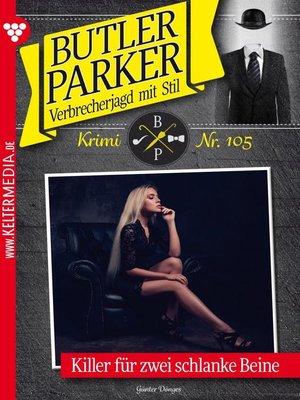 cover image of Butler Parker 105 – Kriminalroman
