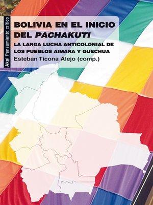 cover image of Bolivia en el inicio del Pachakuti