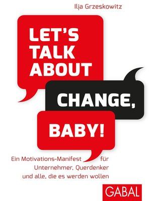 cover image of Let's talk about change, baby!
