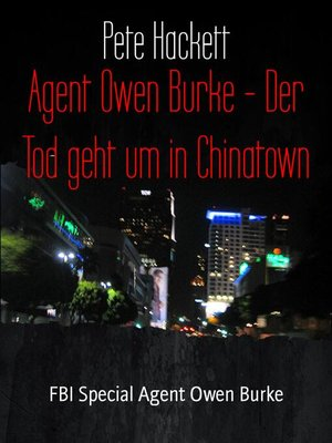 cover image of Agent Owen Burke--Der Tod geht um in Chinatown