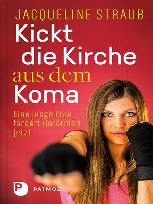 cover image of Kickt die Kirche aus dem Koma