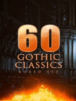 cover image of 60 GOTHIC CLASSICS--Boxed Set
