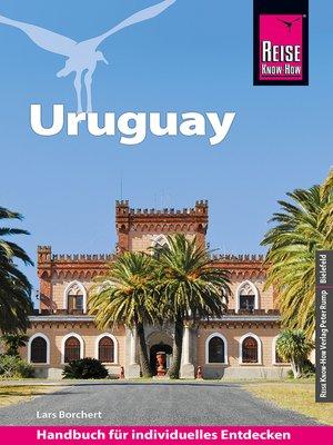 cover image of Reise Know-How Reiseführer Uruguay