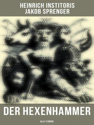 cover image of Der Hexenhammer (Alle 3 Bände)