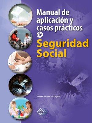 cover image of Manual de aplicación y casos prácticos de Seguridad Social 2018