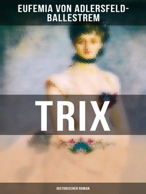 cover image of Trix (Historischer Roman)