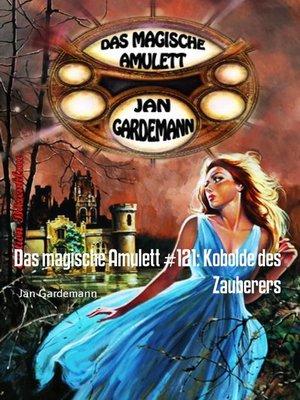 cover image of Das magische Amulett #121
