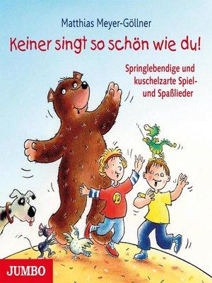 cover image of Keiner singt so schön wie du