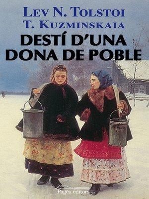 cover image of Destí d'una dona de poble