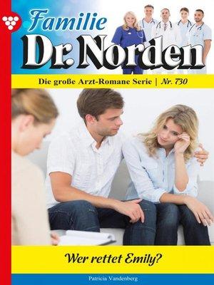 cover image of Familie Dr. Norden 730 – Arztroman