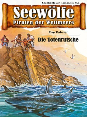 cover image of Seewölfe--Piraten der Weltmeere 364