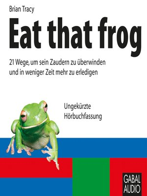 cover image of Eat that frog