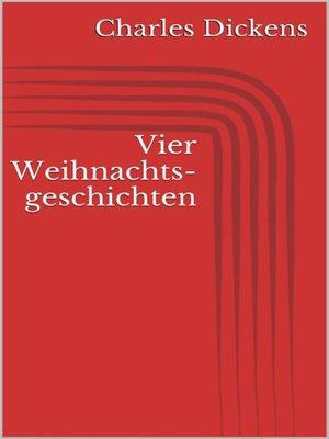 cover image of Vier Weihnachtsgeschichten