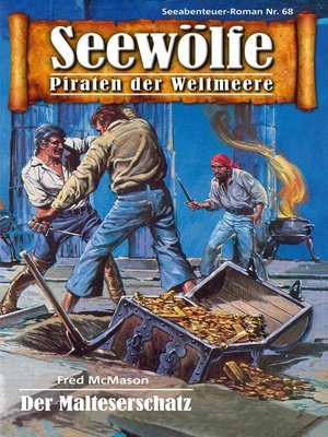 cover image of Seewölfe--Piraten der Weltmeere 68