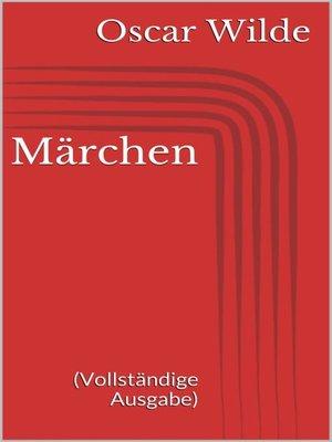 cover image of Märchen (Vollständige Ausgabe)