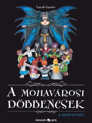 cover image of A mohavárosi döbbencsek