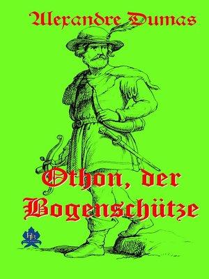 cover image of Othon, der Bogenschütze