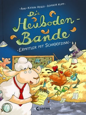 cover image of Die Heuboden-Bande-- Ermittler mit Scha(r)fsinn