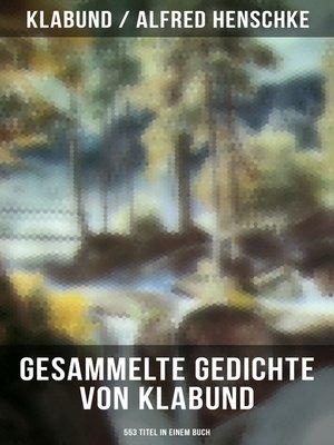 cover image of Sämtliche Gedichte von Klabund (553 Titel in einem Buch)