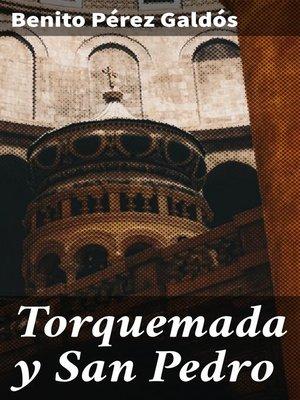 cover image of Torquemada y San Pedro