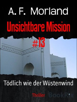 cover image of Unsichtbare Mission #13