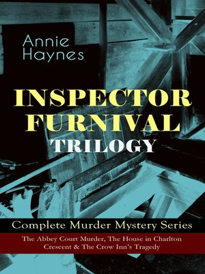 cover image of Inspector Furnival Trilogy--Complete Murder Mystery Series