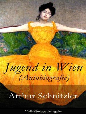 cover image of Jugend in Wien (Autobiografie)--Vollständige Ausgabe