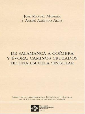 cover image of De Salamanca a Coímbra y Évora