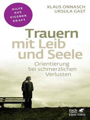 cover image of Trauern mit Leib und Seele