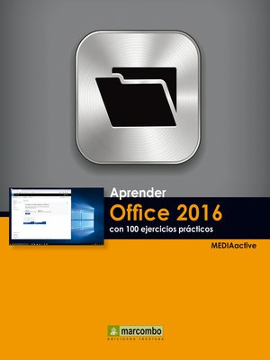 cover image of Aprender Office 2016 con 100 ejercicios PRÁCTICOS