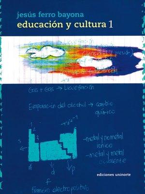 cover image of Educación y Cultura Parte I