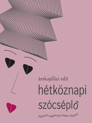 cover image of Hétköznapi szócséplő