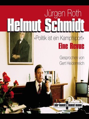cover image of Helmut Schmidt. Politik ist ein Kampfsport