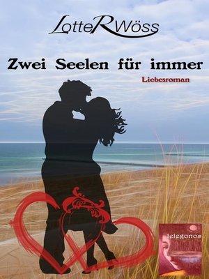 cover image of Zwei Seelen für immer