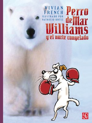 cover image of Perro de Mar Williams y el norte congelado