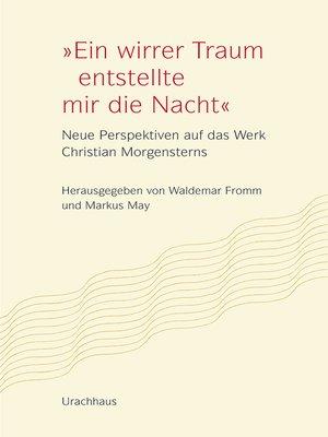 """cover image of """"Ein wirrer Traum entstellte mir die Nacht"""""""
