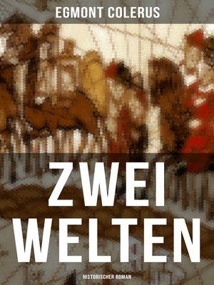 cover image of Zwei Welten (Historischer Roman)