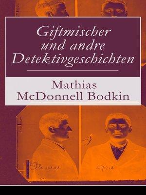 cover image of Giftmischer und andre Detektivgeschichten